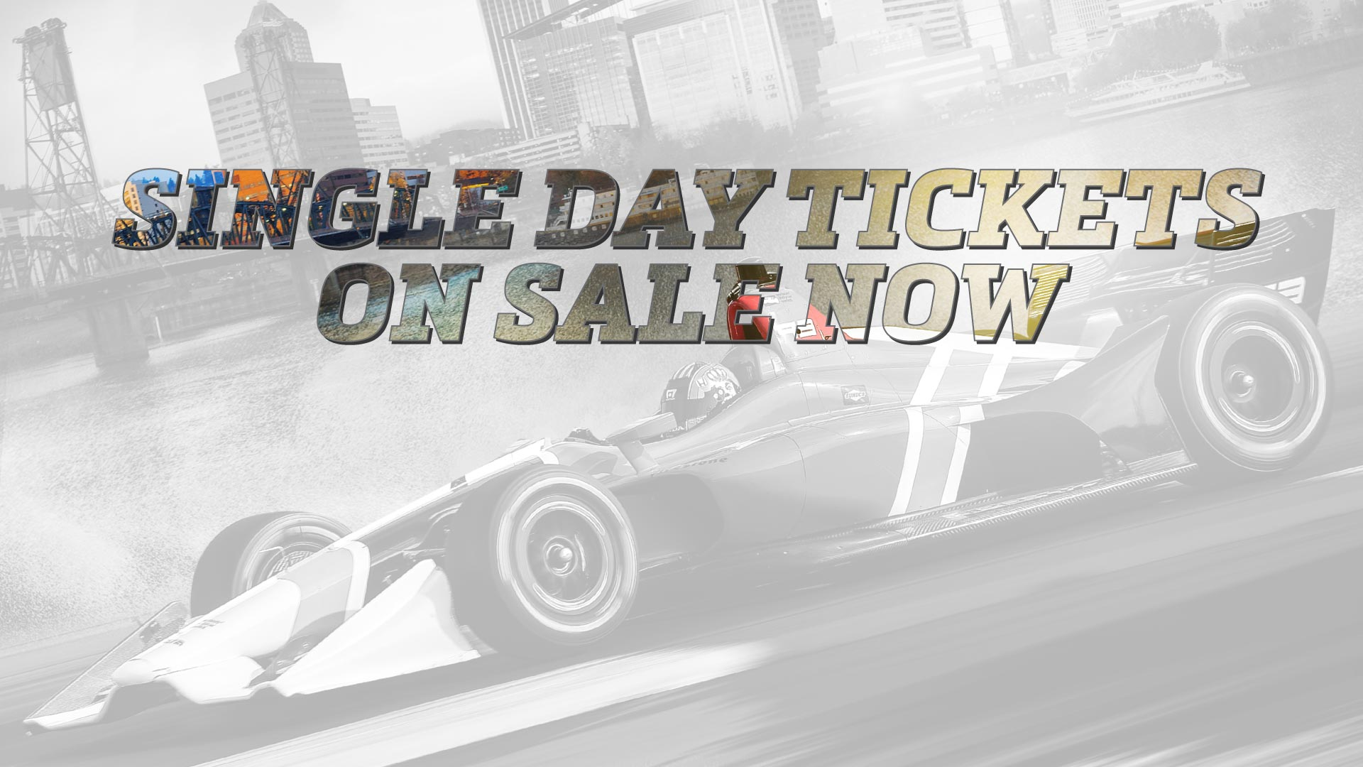 Single Day Tickets on Sale Now